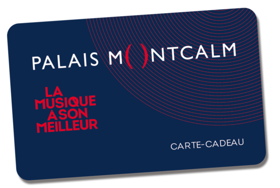 Carte-cadeau du Palais Montcalm